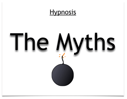Hypnosis - Myths