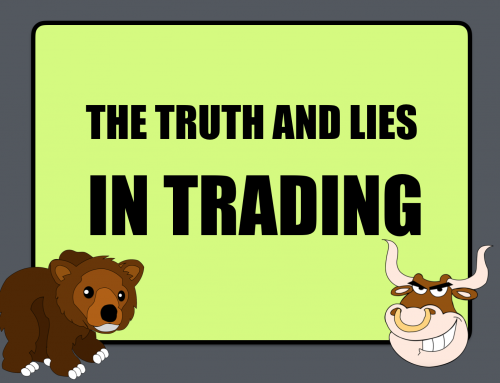 The truth and lies in trading
