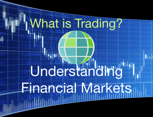 What is Trading? Trading & understanding financial markets