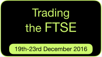 Trading the FTSE 19th to 23rd December 2016