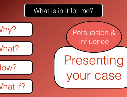 What is in it for me? Persuading and Influencing – Stage 3