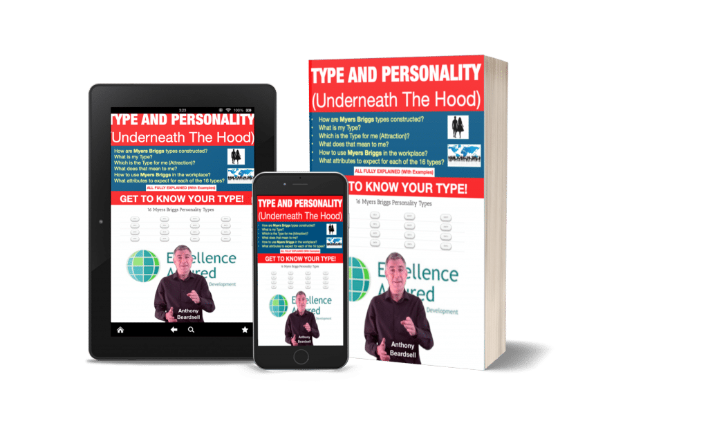 Type and Personality (Under the Hood) – Myers Briggs 16 Personality Types (a coach and trainers perspective) (Book)