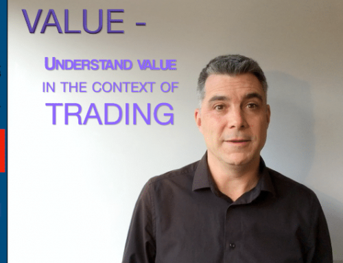 Understand what value is in the context of trading – read the bigger picture to measure buying and selling pressure (Successful Traders P6)