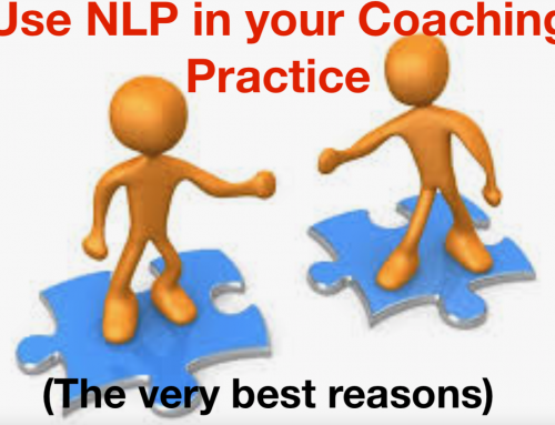 Use NLP in your Coaching Practice (for the very best reasons)